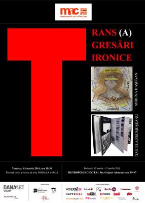 EXPOZITIE – TRANS (A)GREGARI IRONICE