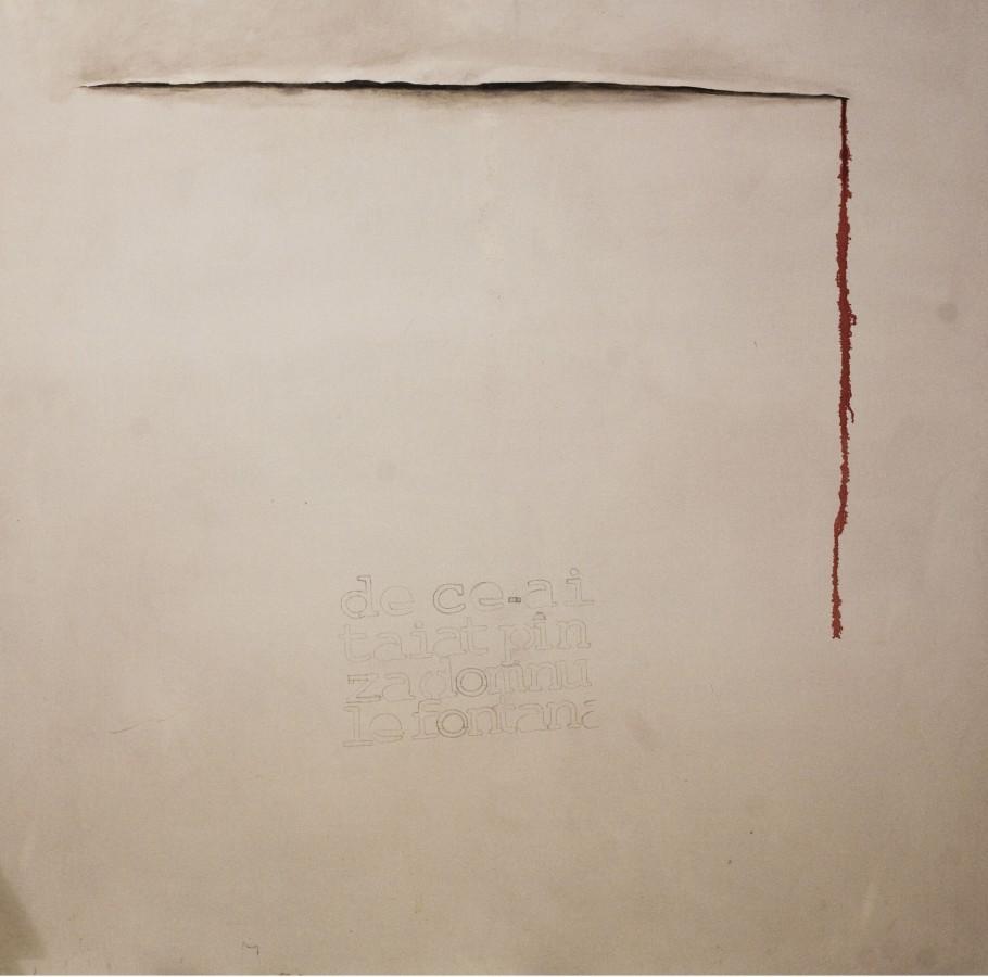 de ce ai taiat panza domnule fontana ulei si creion pe panza. 1,5 x1,5 m