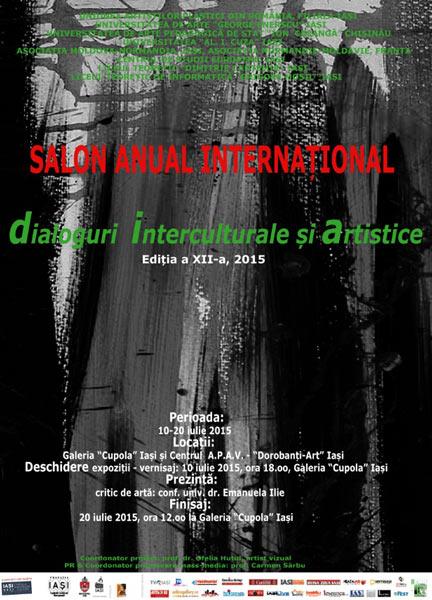 """Salonul Anual Internațional ,,Dialoguri Interculturale Și Artistice"""" ediția a XII a 2015"""