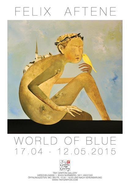 WORLD OF BLUE – FELIX AFTENE